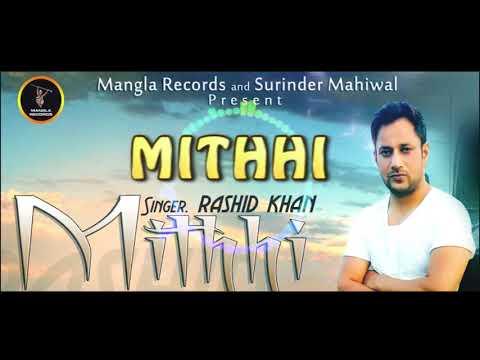 download lagu Mithhi  Rashid Khan   Song  Latest gratis