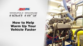 AMSOIL Tech Tips: Faster Vehicle Warm-up
