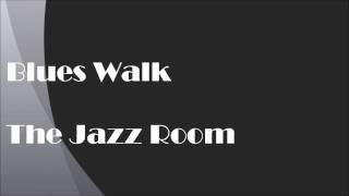 Blues Walk - TheJazzRoom