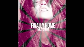 Miley Cyrus Video - Miley Cyrus - Finally Home