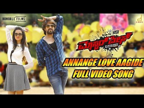 Masterpiece - Annange Love Aagidhe Kannada Movie Song Video   Yash   V Harikrishna