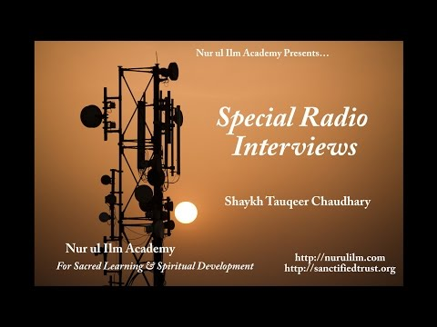 Radio Interview with Shaykh Tauqeer Chaudhary on CII, South Africa - Sept' 2014