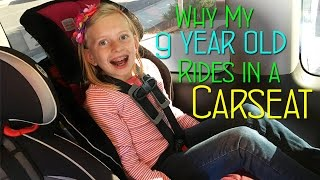 Why My 9 Year Old Rides In a Car Seat || Mommy Monday