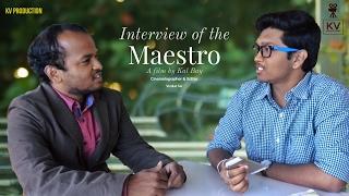 Interview Of The Maestro    Telugu Short Film    HD