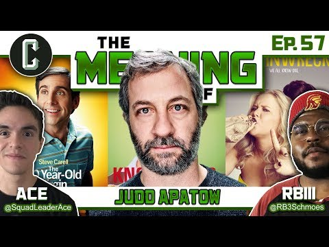 """The Meaning Of"" Judd Apatow (40-Year Old Virgin, Knocked Up, Trainwreck) - Ep.57"