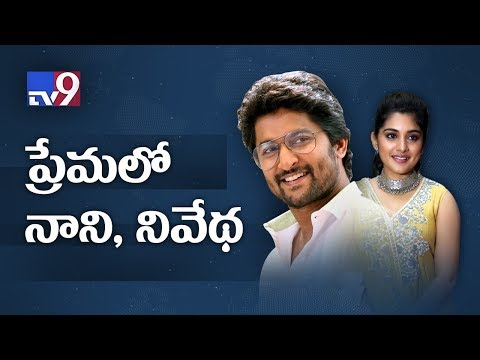 Actor Nani in love with Nivetha? - TV9