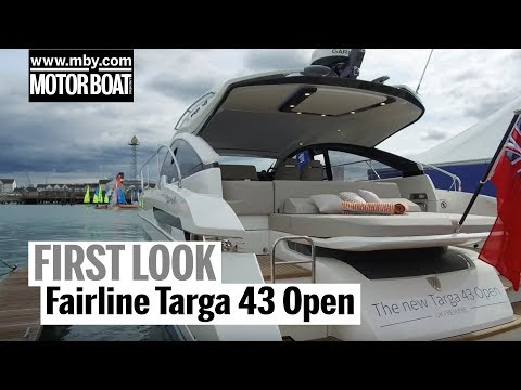 Fairline Targa 43 Open | First Look | Motor Boat & Yachting