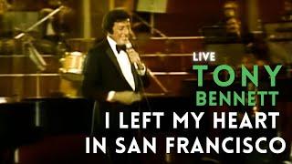 Live In Concert Tony Bennett I Left My Heart In San Francisco