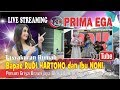 PRIMA EGA LIVE MUARAREJA TEGAL | STREAMING | MALAM