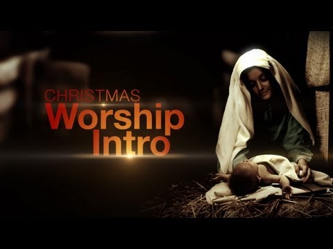 Christmas Nativity: Worship Intro | Hyper Pixels Media