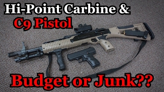 Hi-Point Carbine & C9 Pistol | Budget or Junk??
