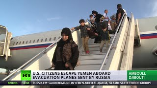 US citizens escape Yemen bombing aboard planes sent by Russia Image