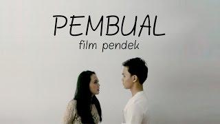 Download Lagu PEMBUAL | Film Pendek Gratis STAFABAND