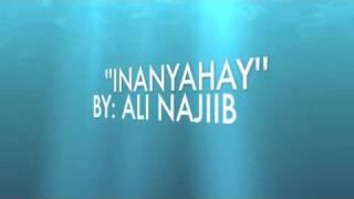 Ali Najiib  Inanyahay Gob Baad Tahay  Lyrics