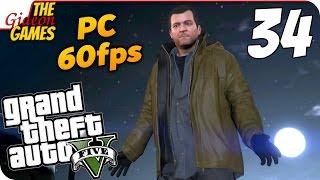 Прохождение GTA 5 с Русской озвучкой (Grand Theft Auto V)[PС|60fps] - Часть 34 (А кто в могилке?)