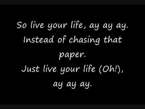 T.i Ft Rihanna - Live Your Life Lyrics video
