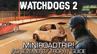 Watchdogs 2 - Miniroadtrip! Achievement/Trophy (4km in the Merengue) Guide
