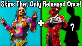 7 SKINS THAT ONLY RELEASED ONCE in the ITEM SHOP! (Fortnite Battle Royale)