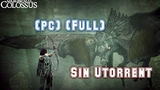 Descargar E Instalar Shadow Of The Colossus [Pc] [Full] [1Link]