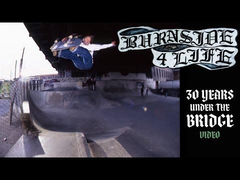 Burnside 4 Life: 30 Years Under The Bridge Video