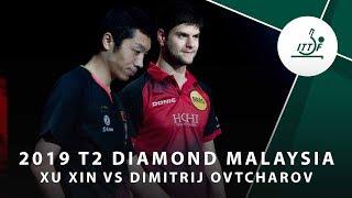 Xu Xin vs Dimitrij Ovtcharov   2019 T2 Diamond Malaysia (R16)