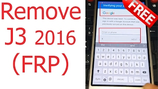 (100% FREE) Remove/Delete Google Account Lock Galaxy J3 2016 (FRP Bypass) without Box ᴴᴰ