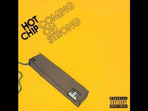 Hot Chip - Shining Escalade