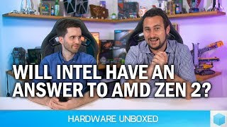 Dec 2018 Q&A [Part 2] Will Intel Have an Answer to Zen 2? Will AMD Navi Compete With 2080 Ti?