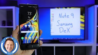 Note 9 & Samsung DeX With S Pen Enhancements