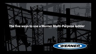 Werner Ladder - Five ways to use a Multi-Position Ladder