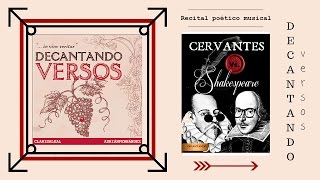 Cervantes Vs.  Shakespeare - Decantando Versos