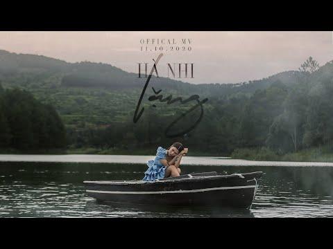 LẶNG - HÀ NHI || Official Music Video 4K