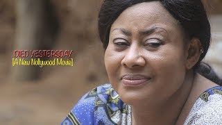 Died Yesterday - New 2018 Latest Nollywood Movie [BLOCKBUSTER]
