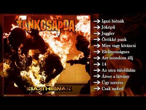 Tankcsapda - Igazi Hiénák (Teljes Album)