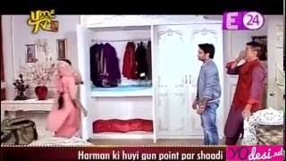 E24 Segment: Harman Ki Hui Gun Point Par Shaadi   Shakti 21st June 2016