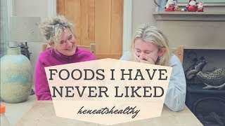 TRYING FOODS I HAVE NEVER LIKED   Heneatshealthy