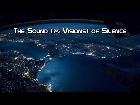 The Sound (& Visions) of Silence
