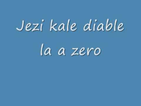 Jezi Kale Diable La A Zero By Jean Rene Charles video