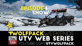 UTVWolfpack Episode 1