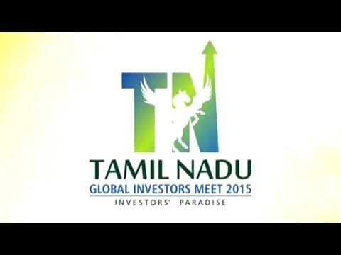 Tamil Nadu - Global Investors Meet 2015 Episode 1