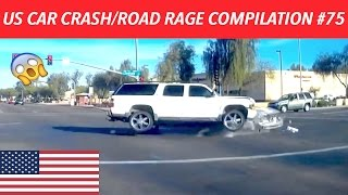 🇺🇸 [US ONLY] AMERICAN CAR CRASH/ROAD RAGE COMPILATION #75
