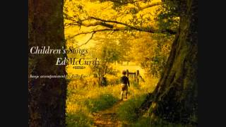 Ed McCurdy - O Dear What Can the Matter Be (American/British folk song)