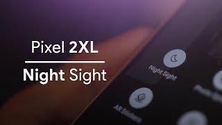 Pixel 2XL Night Sight: TESTED.
