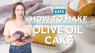 How to Make Olive Oil Cake | Serious Eats