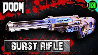 Doom: BURST RIFLE Guide | Doom Multiplayer Weapons 2016 (Review, Tips + Gameplay)