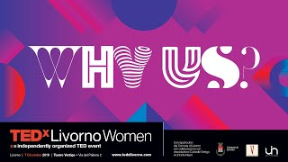 TEDxLivorno Women - Why Us?