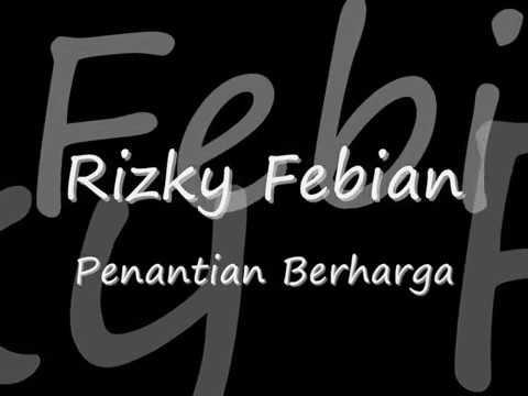 Rizky Febian - Penantian Berharga lirik