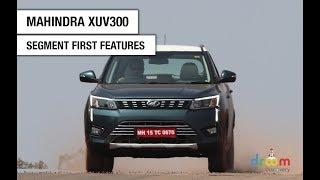 Mahindra XUV300: Segment First Features   Droom Discovery