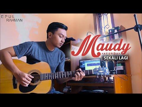 download lagu Maudy Ayunda - Sekali Lagi - (cover) Epul Rahman gratis