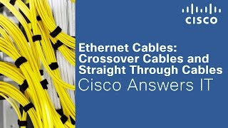 Crossover and Straight Through Ethernet Cables? Cisco Answers IT